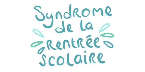 Syndrome de rentrée scolaire - illustration